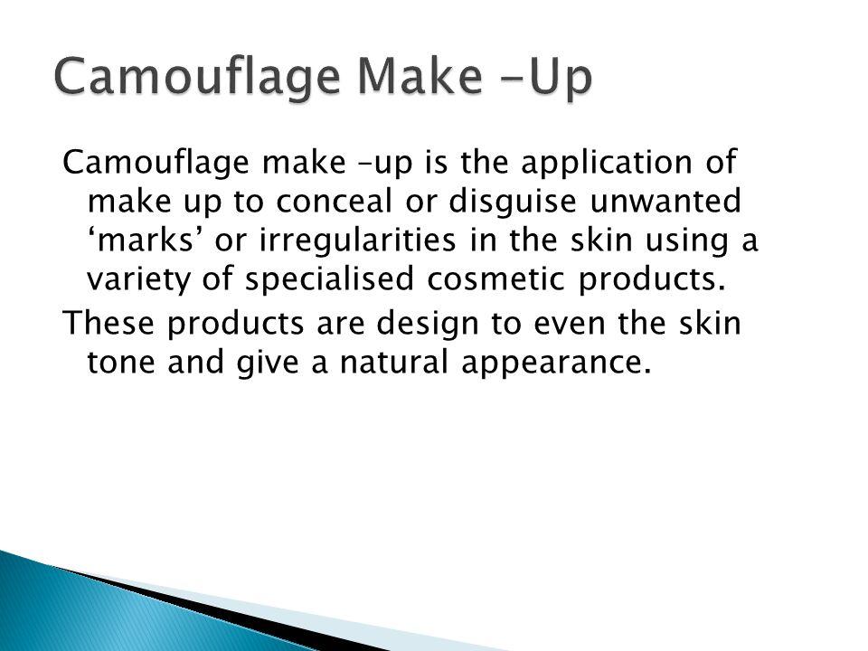 Camouflage Make -Up