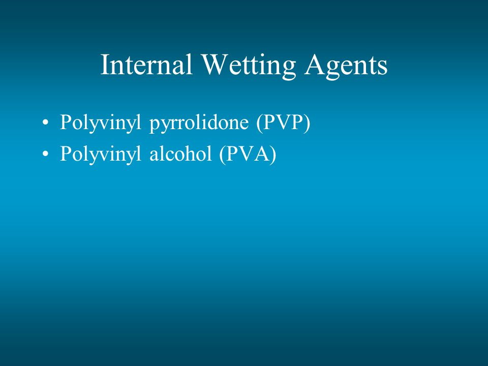 Internal Wetting Agents