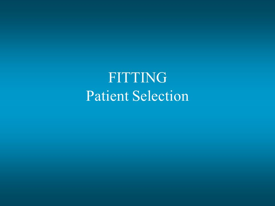 FITTING Patient Selection