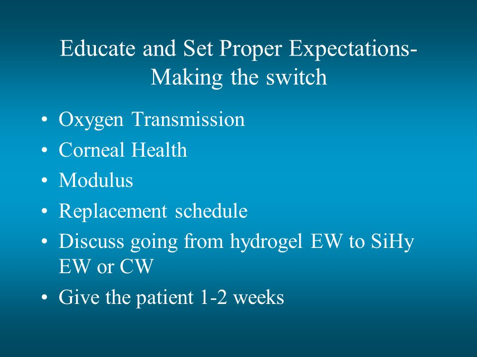 Educate and Set Proper Expectations- Making the switch