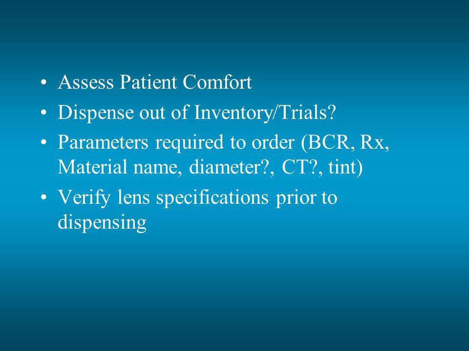 Assess Patient Comfort