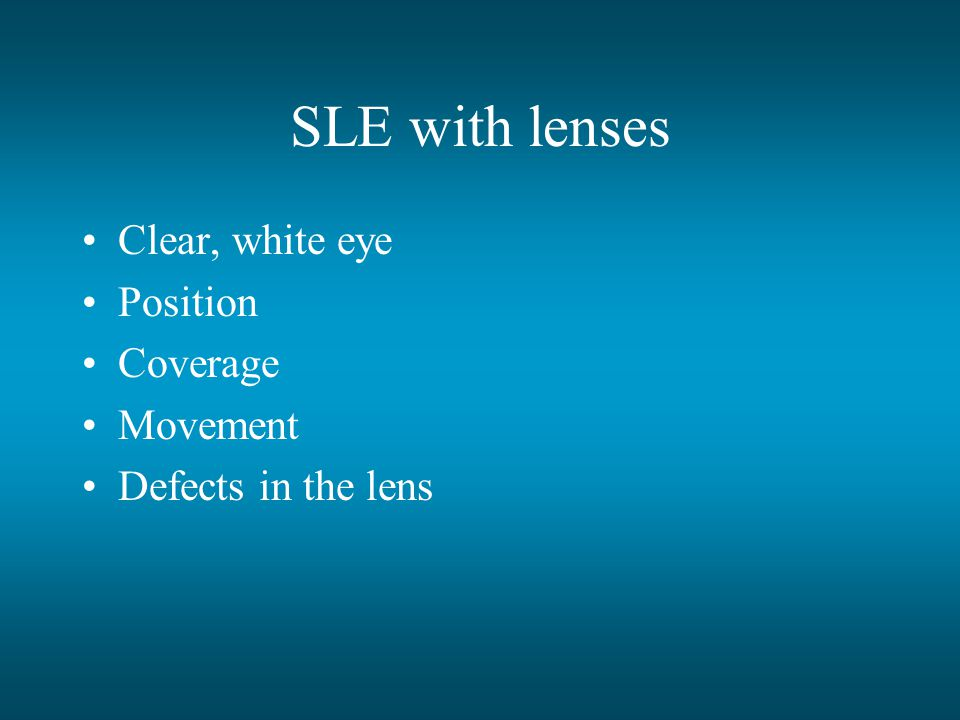 SLE with lenses Clear, white eye Position Coverage Movement