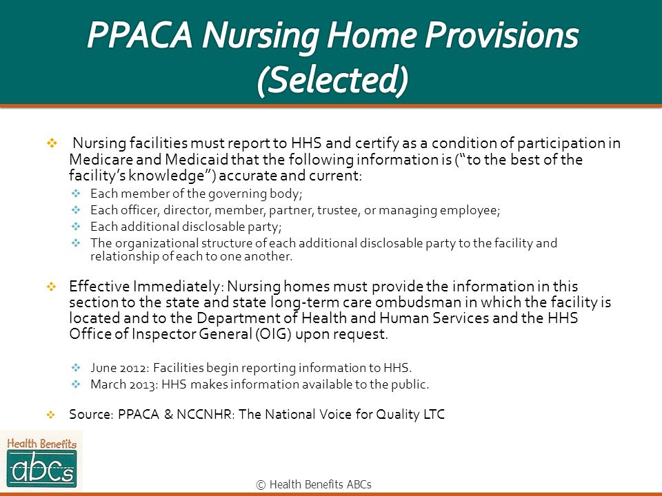 PPACA Nursing Home Provisions (Selected)
