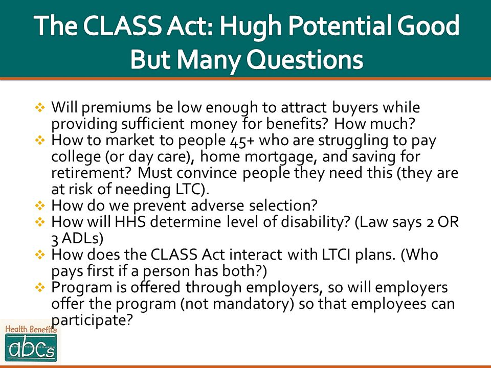 The CLASS Act: Hugh Potential Good But Many Questions