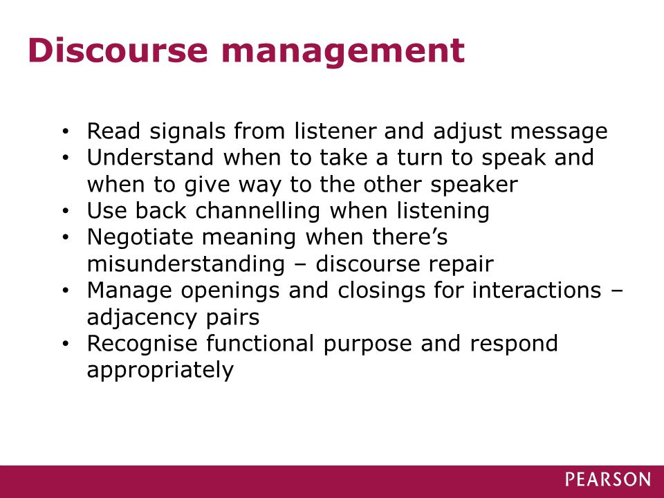 Discourse management Read signals from listener and adjust message