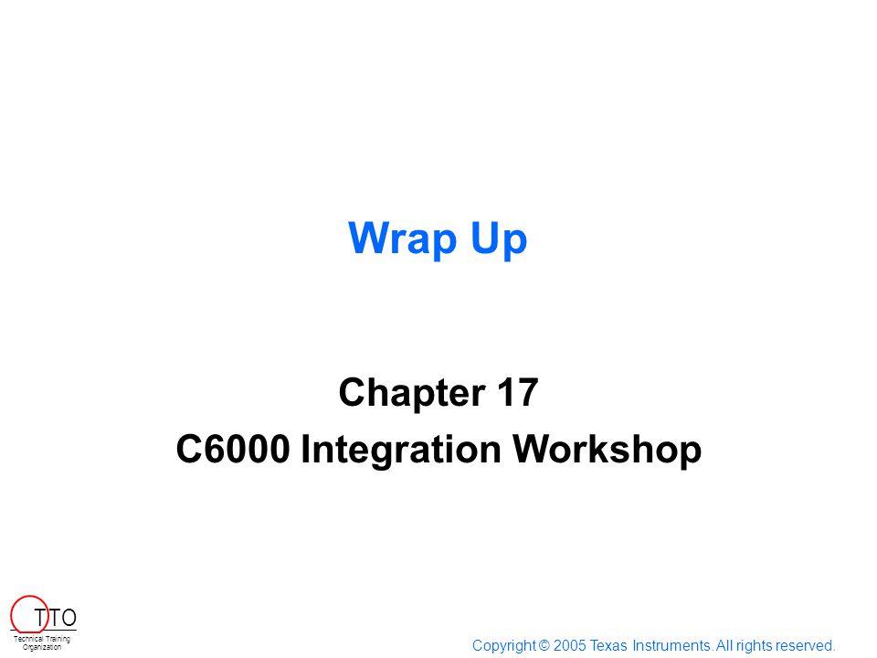 Chapter 17 C6000 Integration Workshop