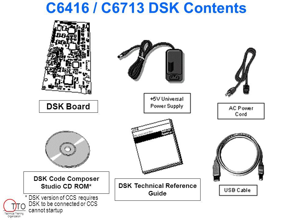 DSK Code Composer Studio CD ROM* DSK Technical Reference Guide
