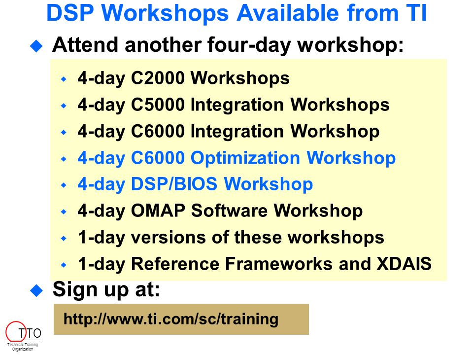 DSP Workshops Available from TI