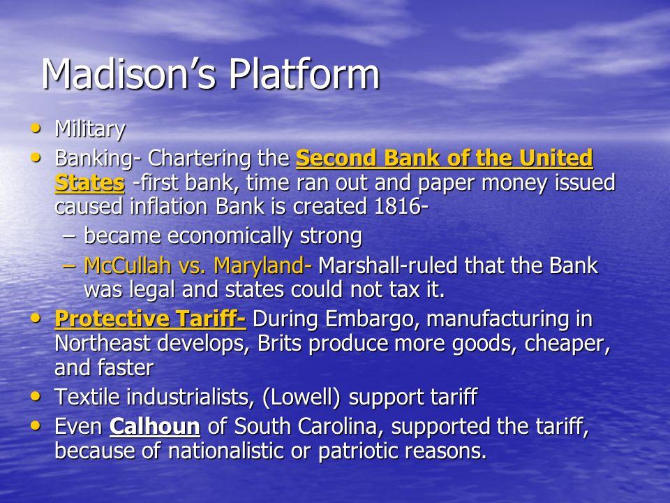 Madison's Platform Military