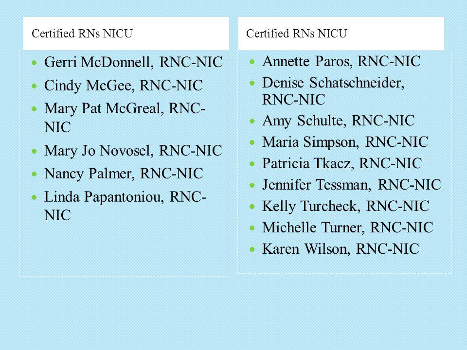 Gerri McDonnell, RNC-NIC Cindy McGee, RNC-NIC