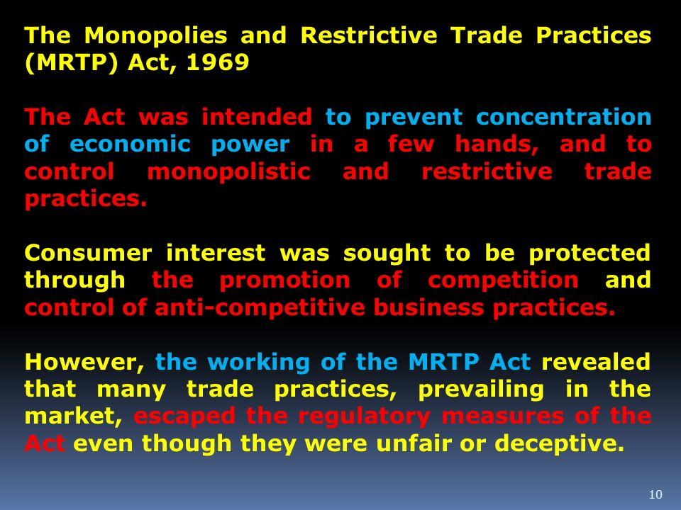 The Monopolies and Restrictive Trade Practices (MRTP) Act, 1969