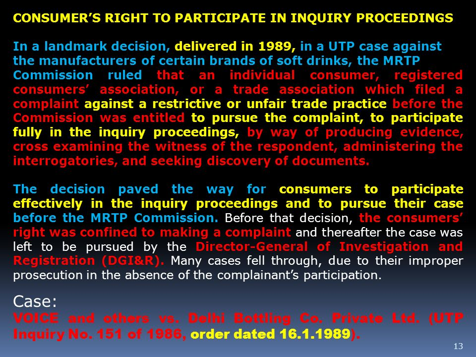CONSUMER'S RIGHT TO PARTICIPATE IN INQUIRY PROCEEDINGS