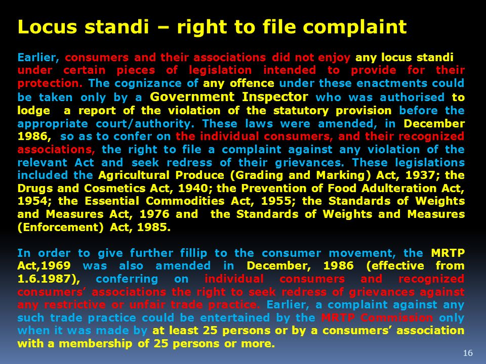 Locus standi – right to file complaint
