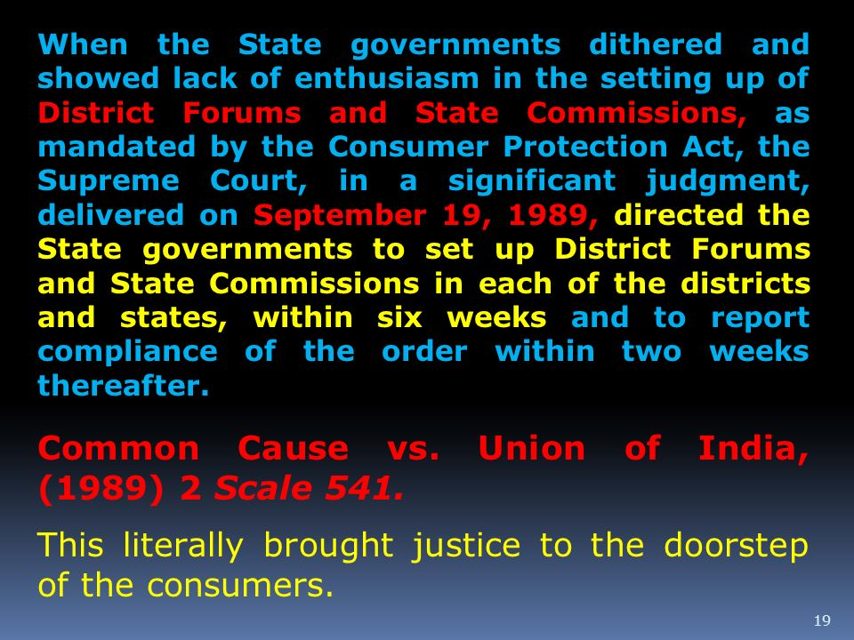 Common Cause vs. Union of India, (1989) 2 Scale 541.
