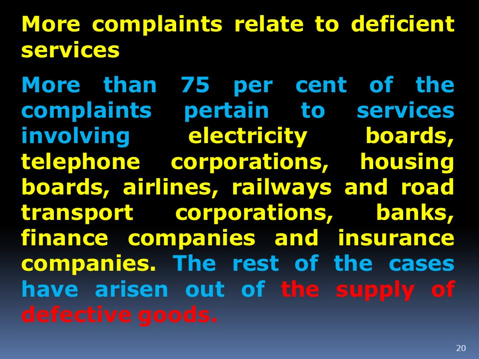 More complaints relate to deficient services