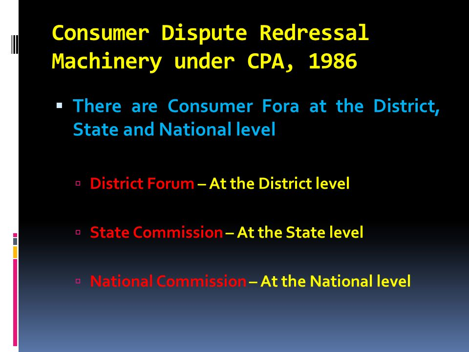 Consumer Dispute Redressal Machinery under CPA, 1986