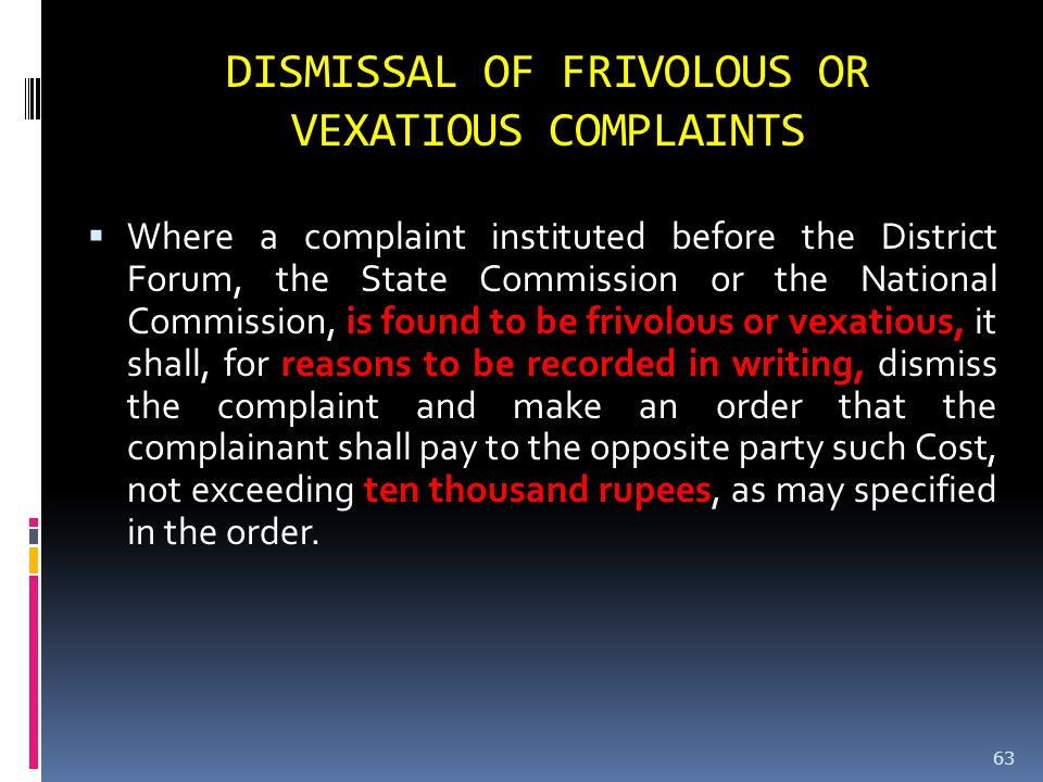 DISMISSAL OF FRIVOLOUS OR VEXATIOUS COMPLAINTS