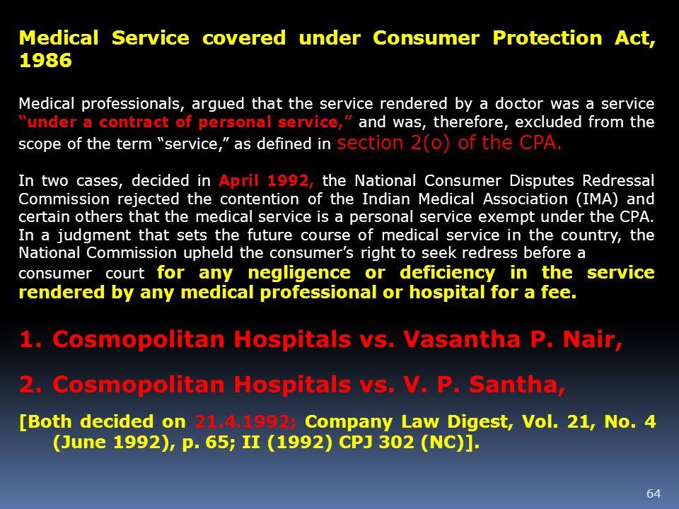 Cosmopolitan Hospitals vs. Vasantha P. Nair,