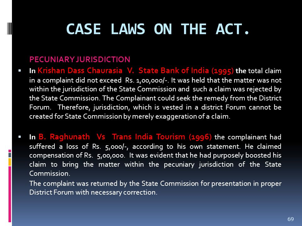 CASE LAWS ON THE ACT. PECUNIARY JURISDICTION.