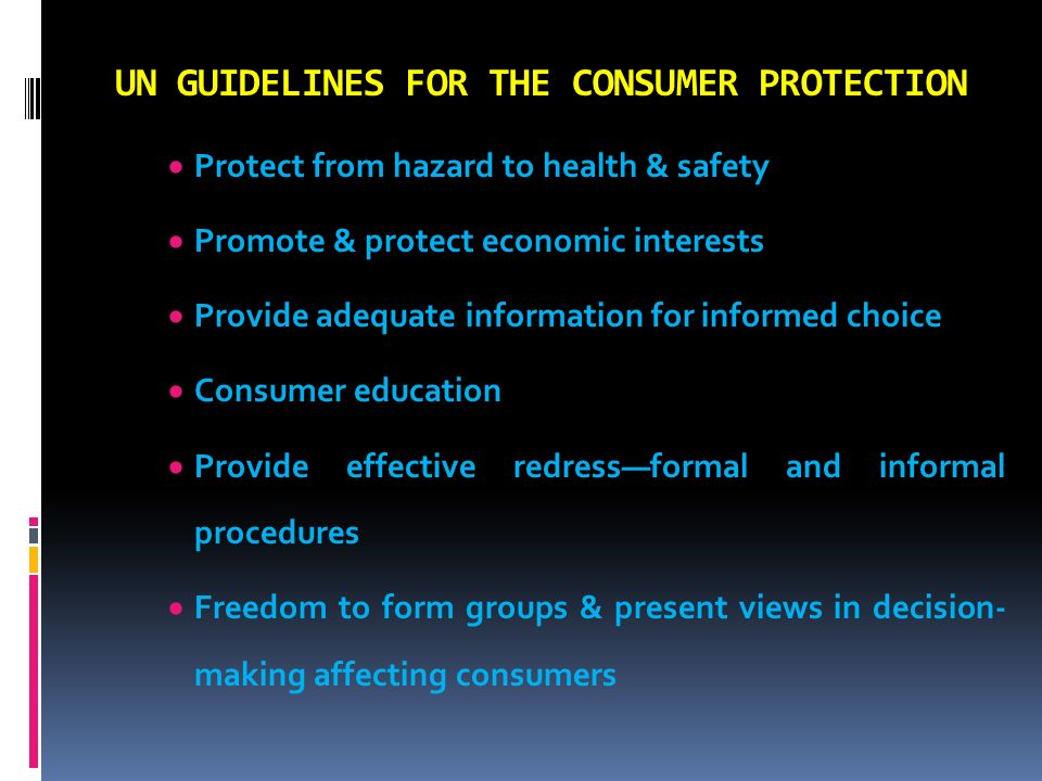UN GUIDELINES FOR THE CONSUMER PROTECTION