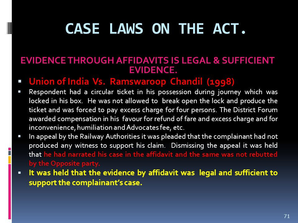 EVIDENCE THROUGH AFFIDAVITS IS LEGAL & SUFFICIENT EVIDENCE.
