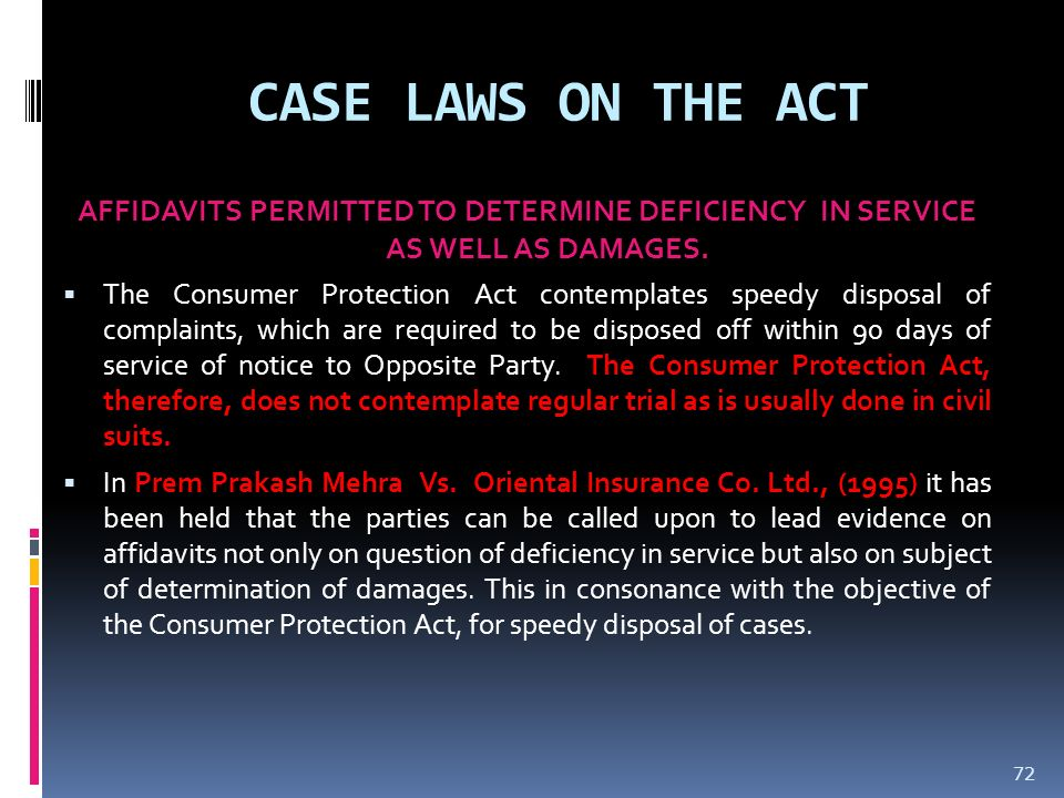 CASE LAWS ON THE ACT AFFIDAVITS PERMITTED TO DETERMINE DEFICIENCY IN SERVICE AS WELL AS DAMAGES.