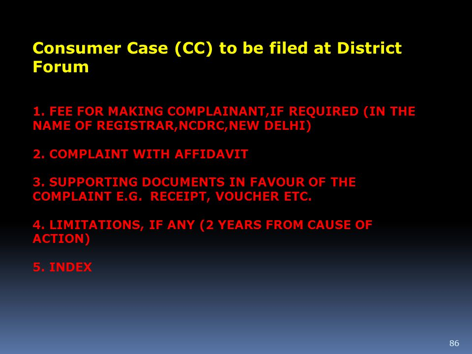 Consumer Case (CC) to be filed at District Forum