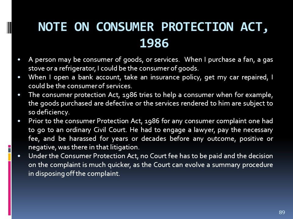 NOTE ON CONSUMER PROTECTION ACT, 1986