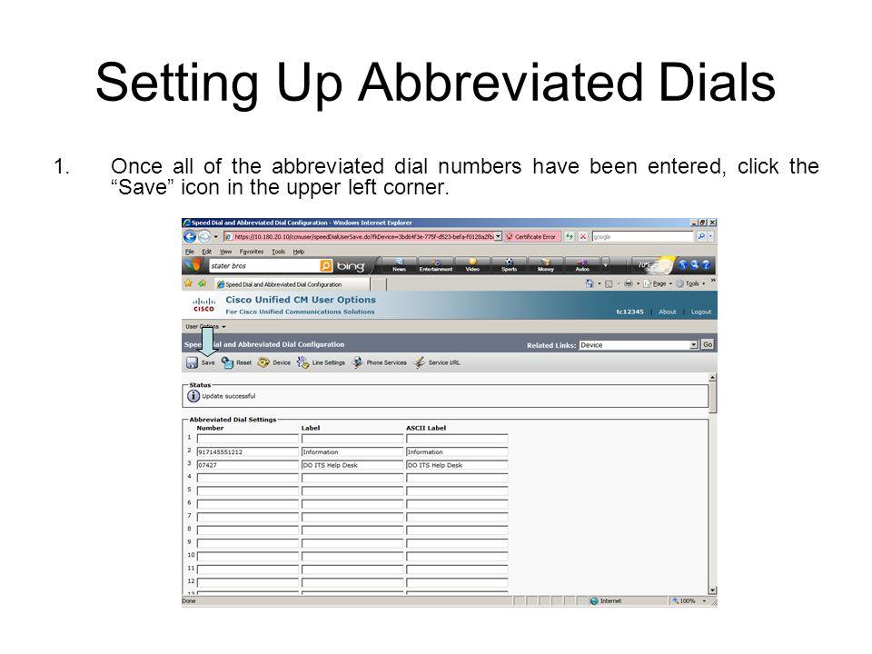 Setting Up Abbreviated Dials