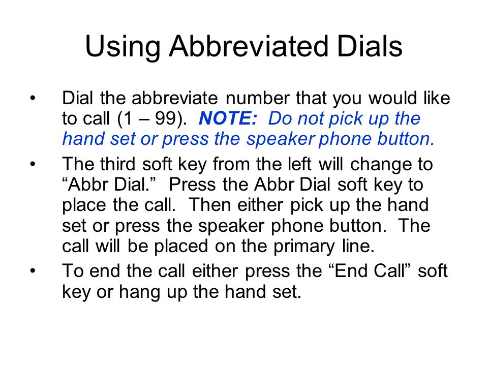 Using Abbreviated Dials