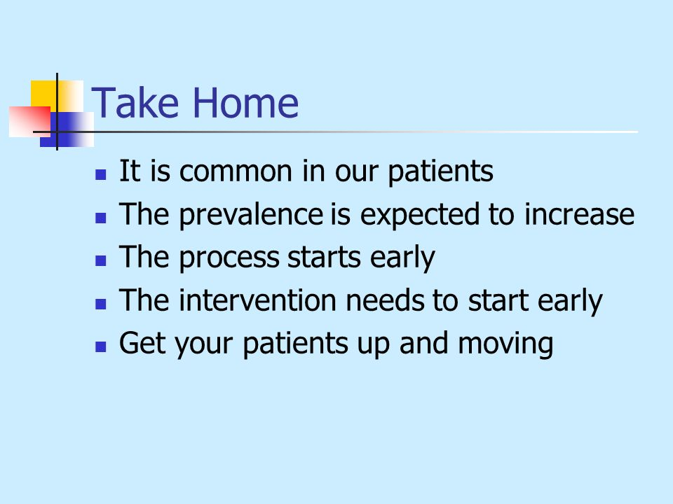 Take Home It is common in our patients