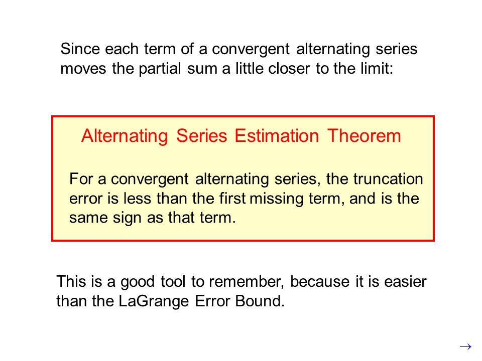 Alternating Series Estimation Theorem