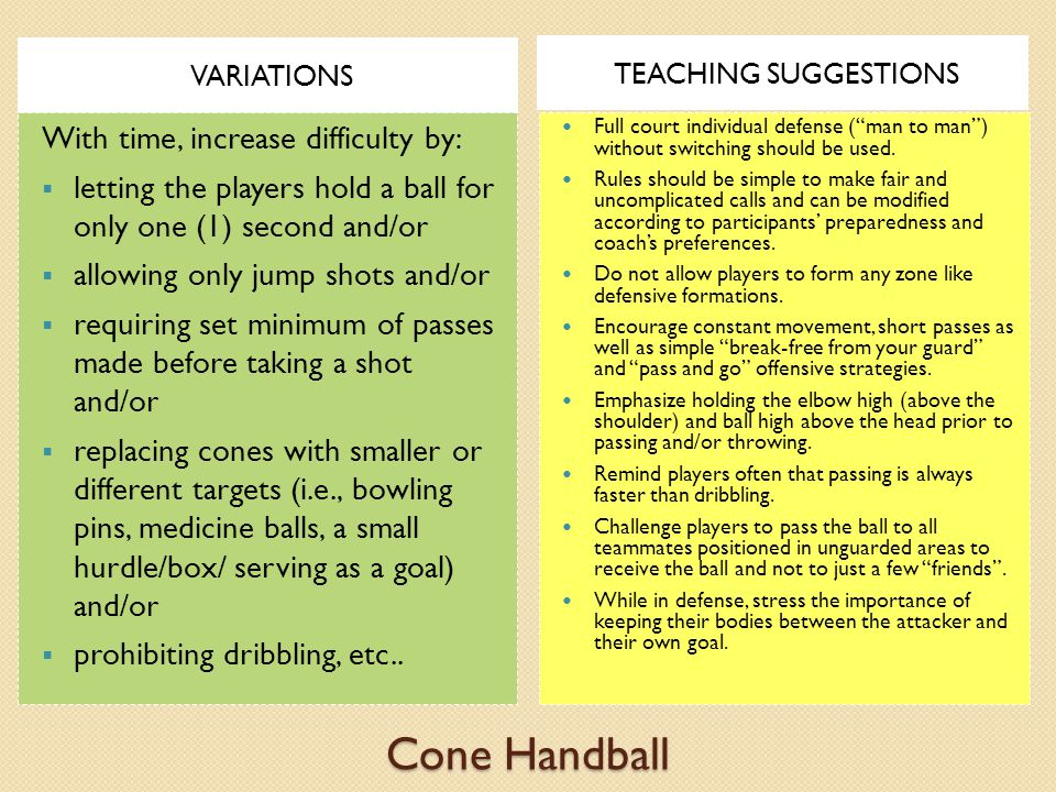 Cone Handball With time, increase difficulty by: