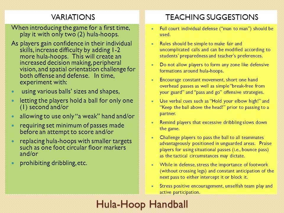 Hula-Hoop Handball VARIATIONS TEACHING SUGGESTIONS