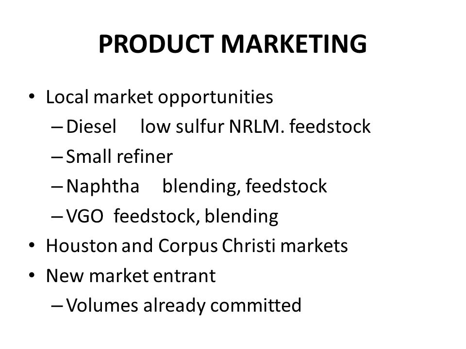 PRODUCT MARKETING Local market opportunities