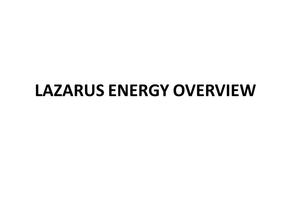 LAZARUS ENERGY OVERVIEW