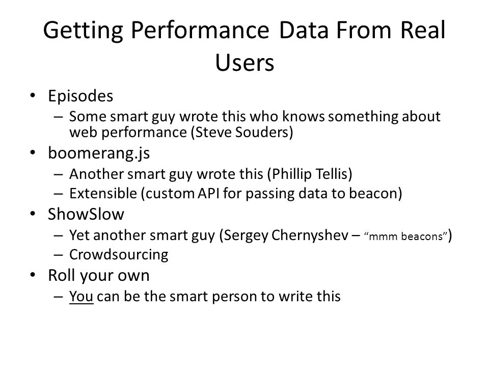 Getting Performance Data From Real Users