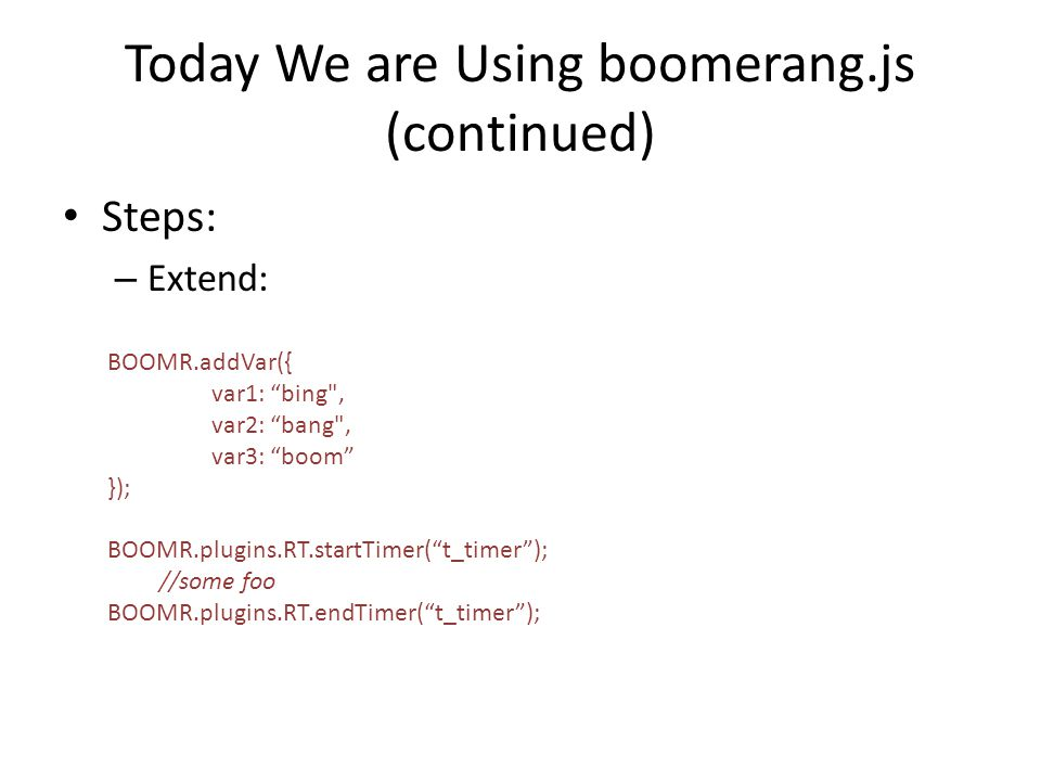 Today We are Using boomerang.js (continued)