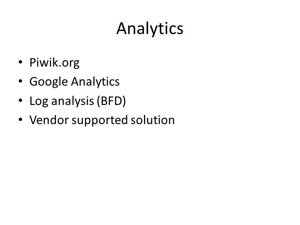 Analytics Piwik.org Google Analytics Log analysis (BFD)
