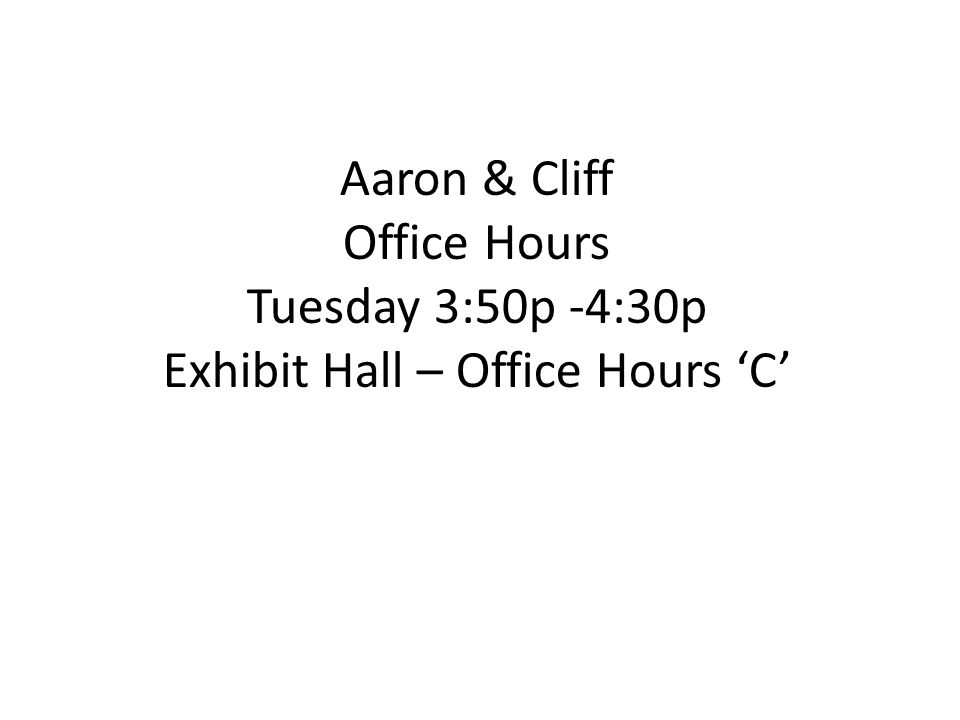 Exhibit Hall – Office Hours 'C'