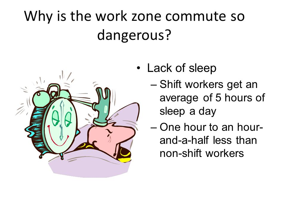 Why is the work zone commute so dangerous