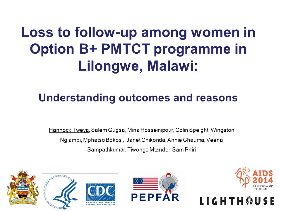 Loss to follow-up among women in Option B+ PMTCT programme in Lilongwe, Malawi: Understanding outcomes and reasons