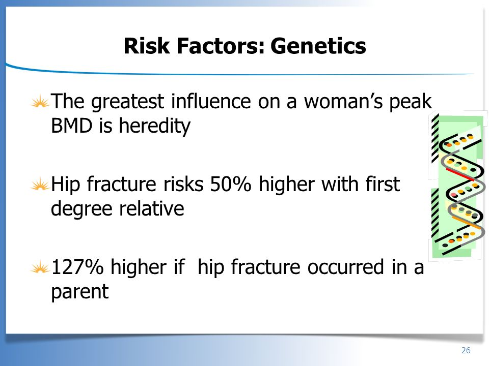 Risk Factors: Genetics