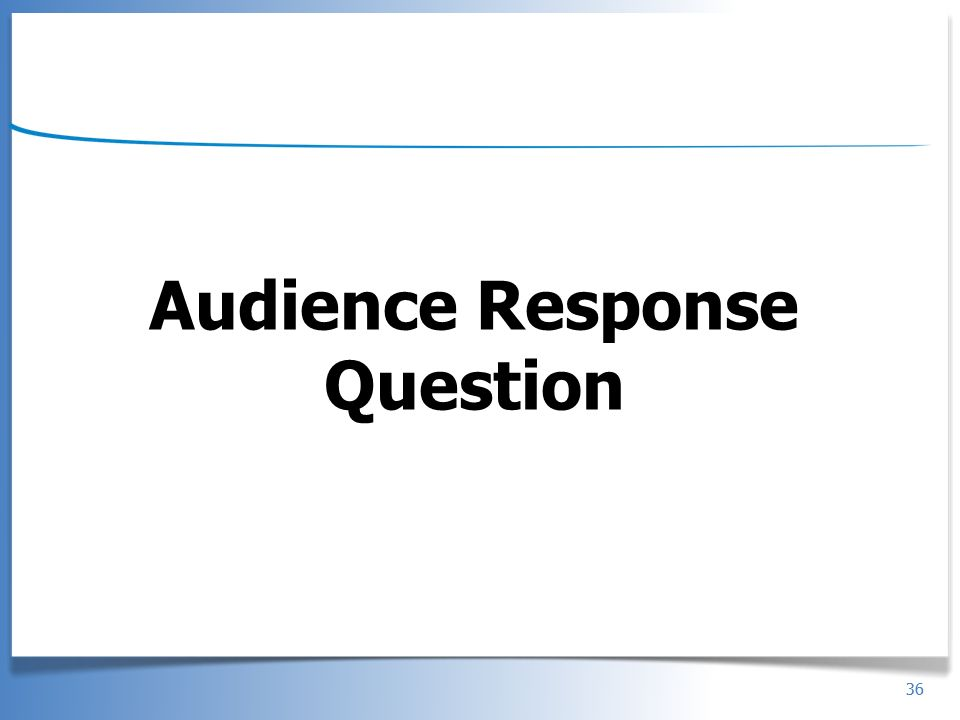 Audience Response Question