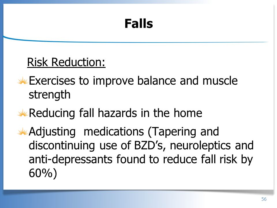 Falls Risk Reduction: Exercises to improve balance and muscle strength
