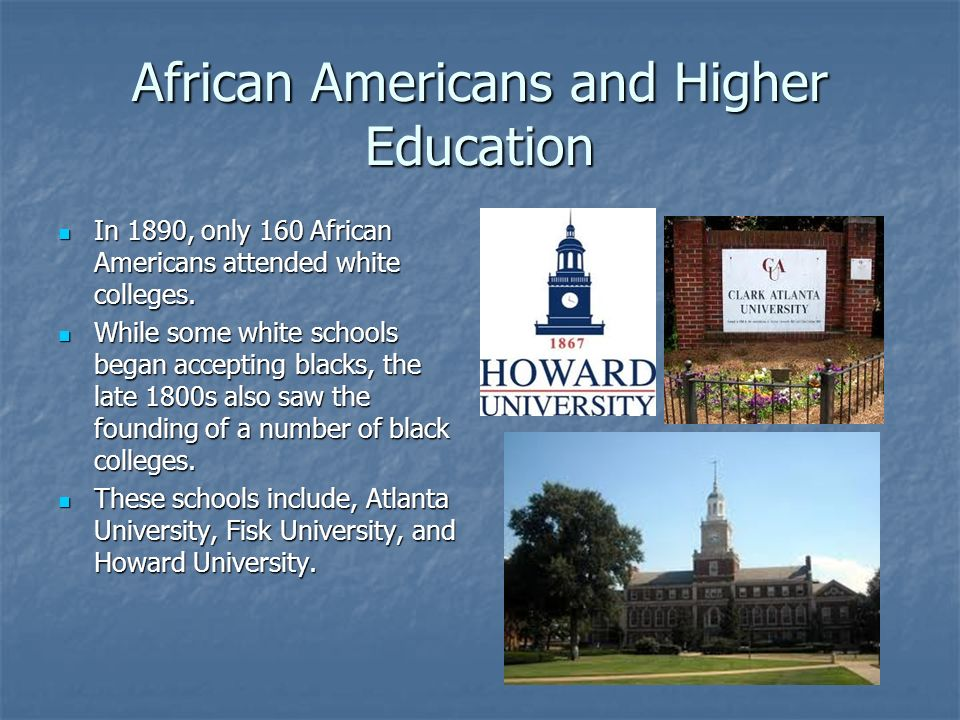 African Americans and Higher Education