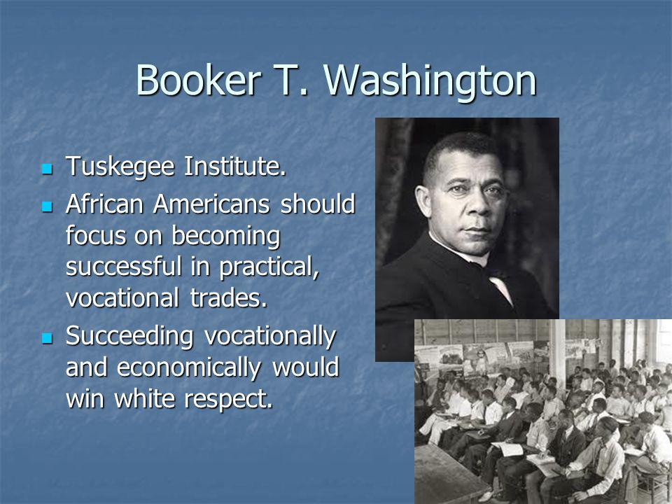 Booker T. Washington Tuskegee Institute.