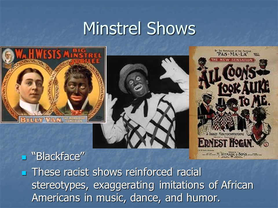 Minstrel Shows Blackface