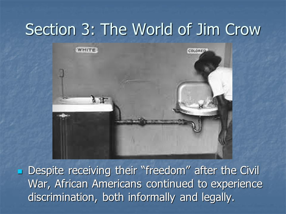 Section 3: The World of Jim Crow