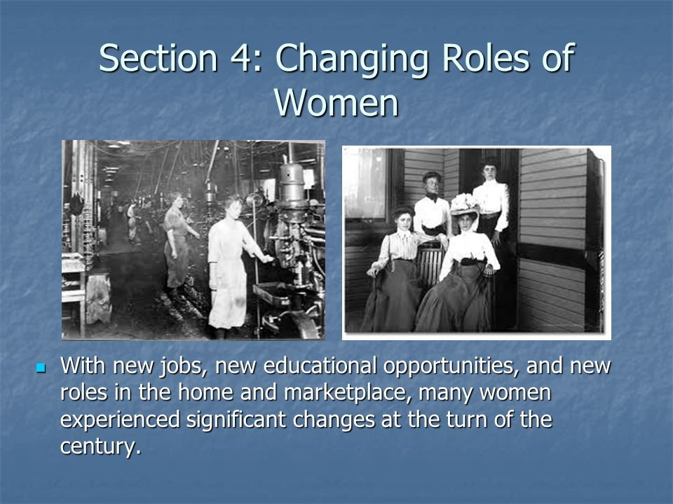 Section 4: Changing Roles of Women